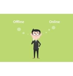 online of offline concept with businessman vector image