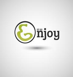 Enjoy typography graphics vector image vector image