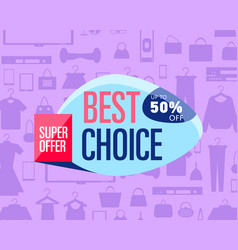 Best choice poster vector