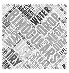 Cleaning and Protecting Your Binoculars Word Cloud vector