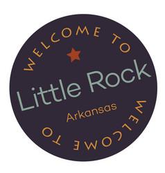 Welcome to little rock arkansas vector