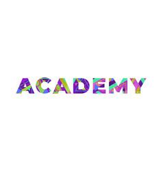 academy concept retro colorful word art vector image