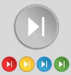Next track icon sign Symbol on five flat buttons vector