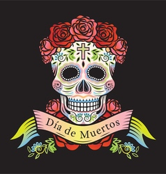 Day of the Dead Skull with Roses and Label vector image