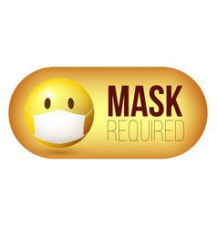 Mask required warning sign yellow emoji emoticon vector