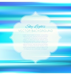 Blurred abstract sky blue background vector image