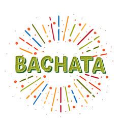Bachata logotype colorful sunshine elements vector