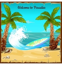 Postcard with beach ocean wave and surfboard vector image