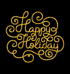 gift card with golden hand lettering happy holiday vector image