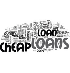 who else wants to shop for cheap loans text word vector image