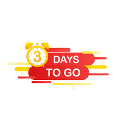 3 days to go in modern style special offer badge vector