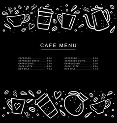 chalkboard cafe menu with coffee cups and coffee vector image