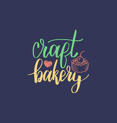 craft bakery lettering label calligraphy vector image