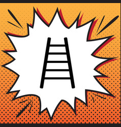 ladder sign comics style vector image