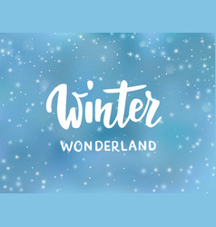 Winter wonderland text hand drawn brush lettering vector