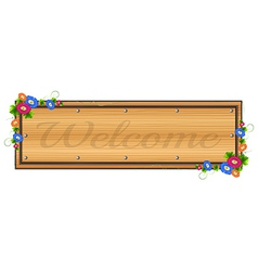 A wooden signboard with a welcome label vector image