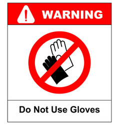Do not wear gloves prohibition sign vector