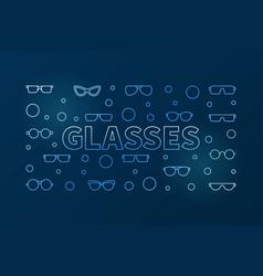 glasses outline blue horizontal vector image