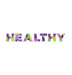 Healthy concept retro colorful word art vector