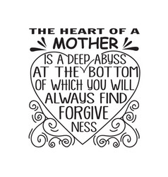 mother day quote good for print heart a vector image
