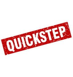 Square grunge red quickstep stamp vector
