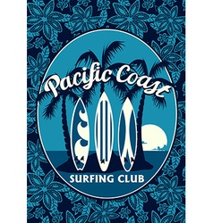 Tropical surfing club poster with palm trees and vector image vector image