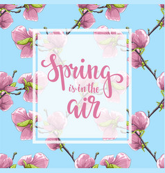 spring is in air hand drawn brush pen vector image