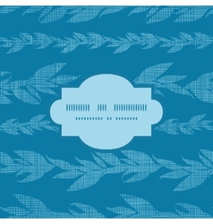 Blue vines stripes textile textured frame seamless vector