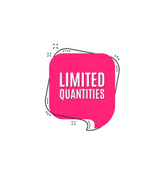 limited quantities symbol special offer sign vector image