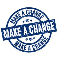 Make a change blue round grunge stamp vector