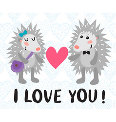 Valentine s day greeting card with hedgehogs vector