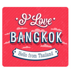 Vintage greeting card from bangkok vector