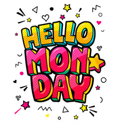 hello monday message in pop art comic style vector image