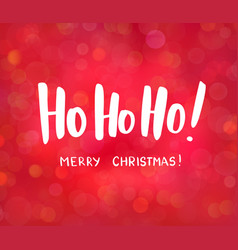 Ho-ho-ho and merry christmas text hand drawn vector