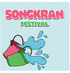 songkran festival bucket of water background vector image