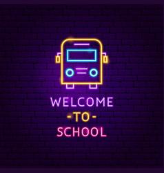 welcome to school neon label vector image