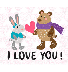 valentine s day greeting card with rabbit and bear vector image
