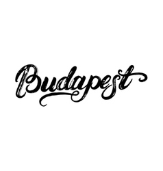 Budapest hand written calligraphy lettering for vector image vector image