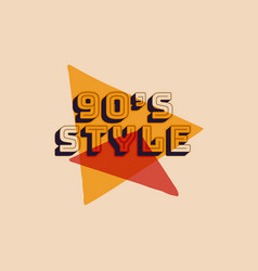 90s style label retro triangle poster vintage vector image
