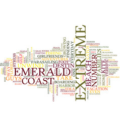 Emerald coast home to extreme adventures text vector