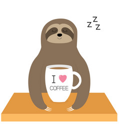 sloth sitting i love coffee cup sleeping sign vector image