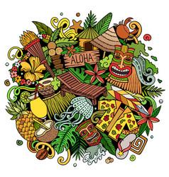 hawaii hand drawn cartoon doodle vector image