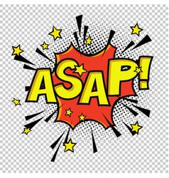 asap comic sound comic speech bubble halftone vector image vector image