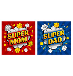 comic speech bubble super mom and super dad in vector image