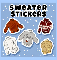 Hipster sweaters stickers set collection of vector