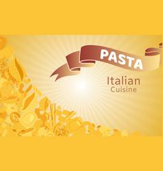 Italian cuisine with pasta and macaroni fusilli vector