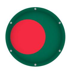 round metallic flag of bangladesh with screws vector image