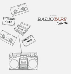 tape cassette boombox and video tape hand draw vector image