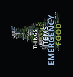 emergency food text background word cloud concept vector image