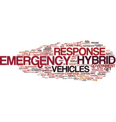 Emergency hybrid response vehicles text vector